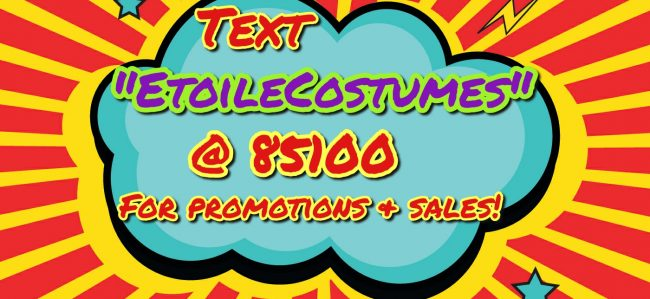 SIGN UP FOR TEXT PROMOTIONS AND SALES!